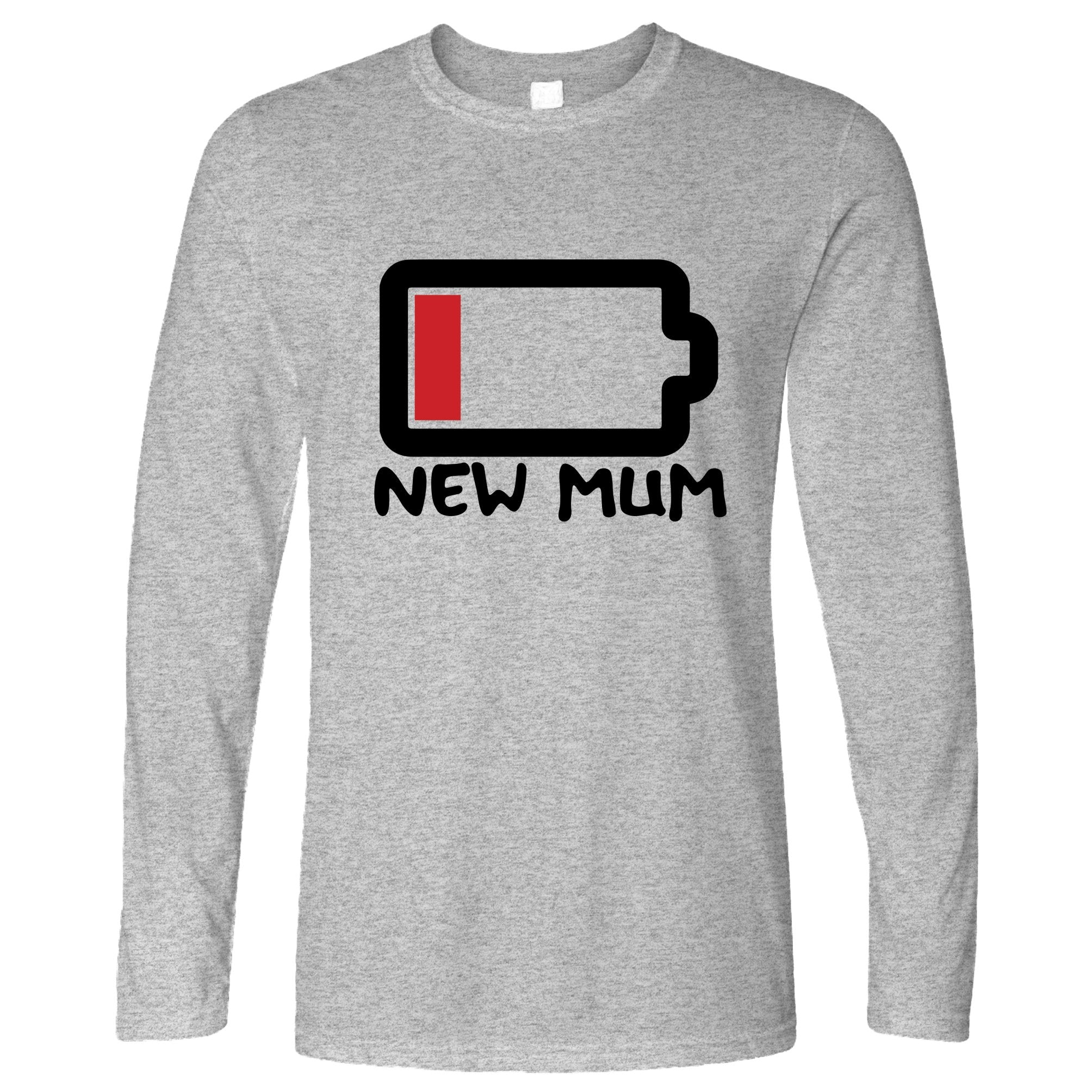 New Mum Long Sleeve Low Battery Remaining Novelty Joke T-Shirt