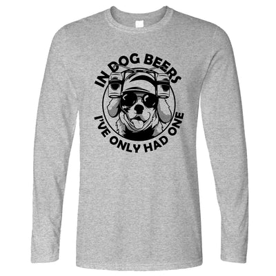 In Dog Beers, I've Had One Long Sleeve