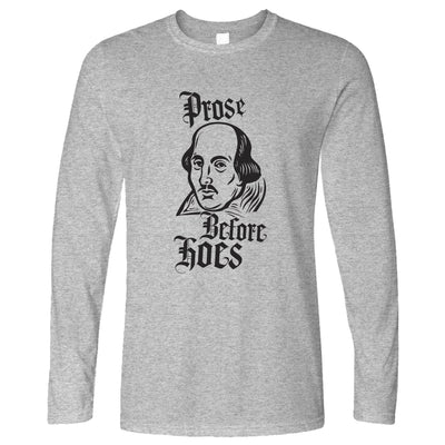 Novelty Parody Long Sleeve Prose Before Hoes Shakespeare T-Shirt