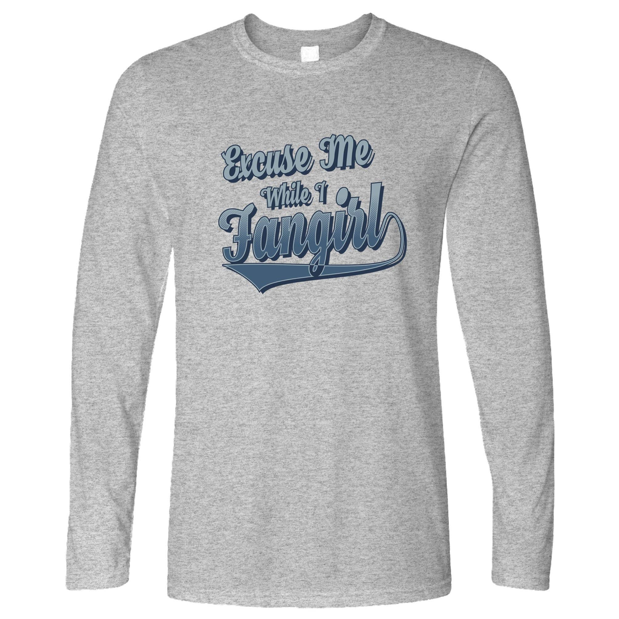 Novelty Long Sleeve Excuse Me While I Fangirl Slogan T-Shirt