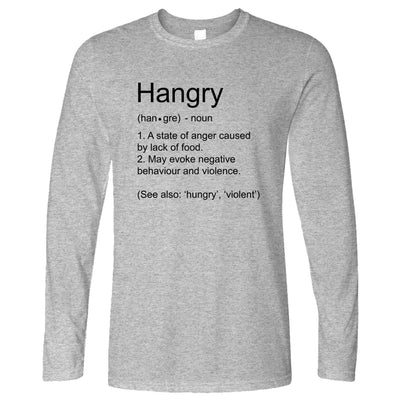 Novelty Food Long Sleeve The Definition Of Hangry T-Shirt
