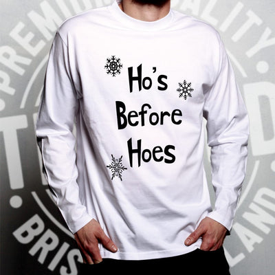 Novelty Chrismas Long Sleeve Ho's Before Hoes Slogan T-Shirt
