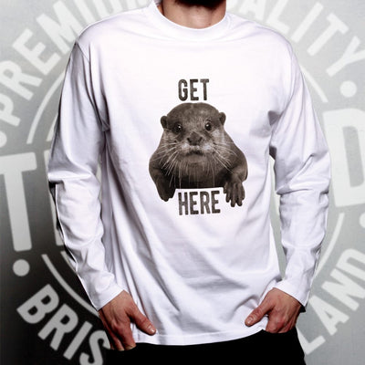 Novelty Animal Long Sleeve Get Otter Here Pun T-Shirt