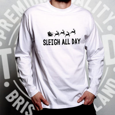 Joke Christmas Long Sleeve Sleigh Slay All Day Pun Novelty T-Shirt