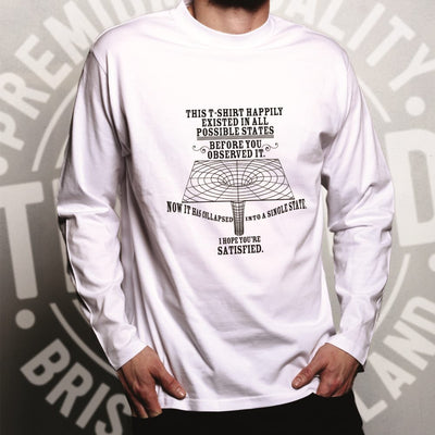 Physics Long Sleeve Quantum Observer All Possible States T-Shirt