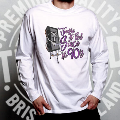 90's Birthday Long Sleeve Keeping It Real SInce The 90's T-Shirt