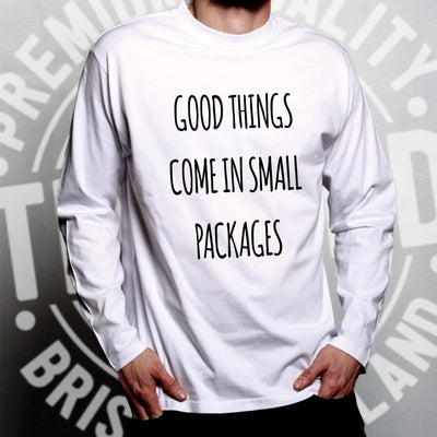 Height Joke Long Sleeve Good Things Come In Small Packages T-Shirt