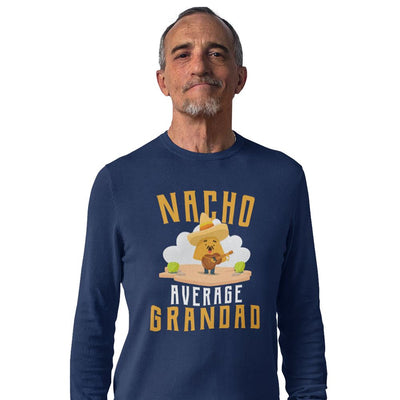 Nacho Average Grandad Funny Long Sleeve T-Shirt