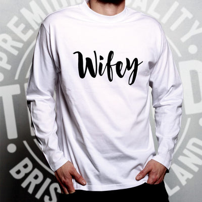 Novelty Couples Long Sleeve Wifey Unmarried Slogan T-Shirt