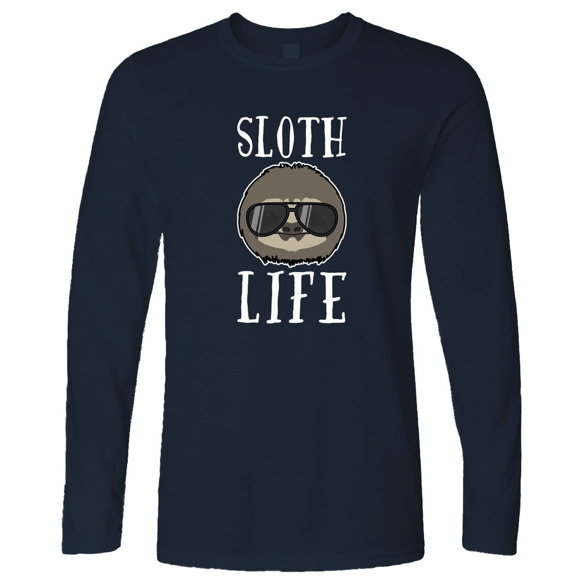 Funny Animal Long Sleeve Sloth Life Novelty Pun Slogan