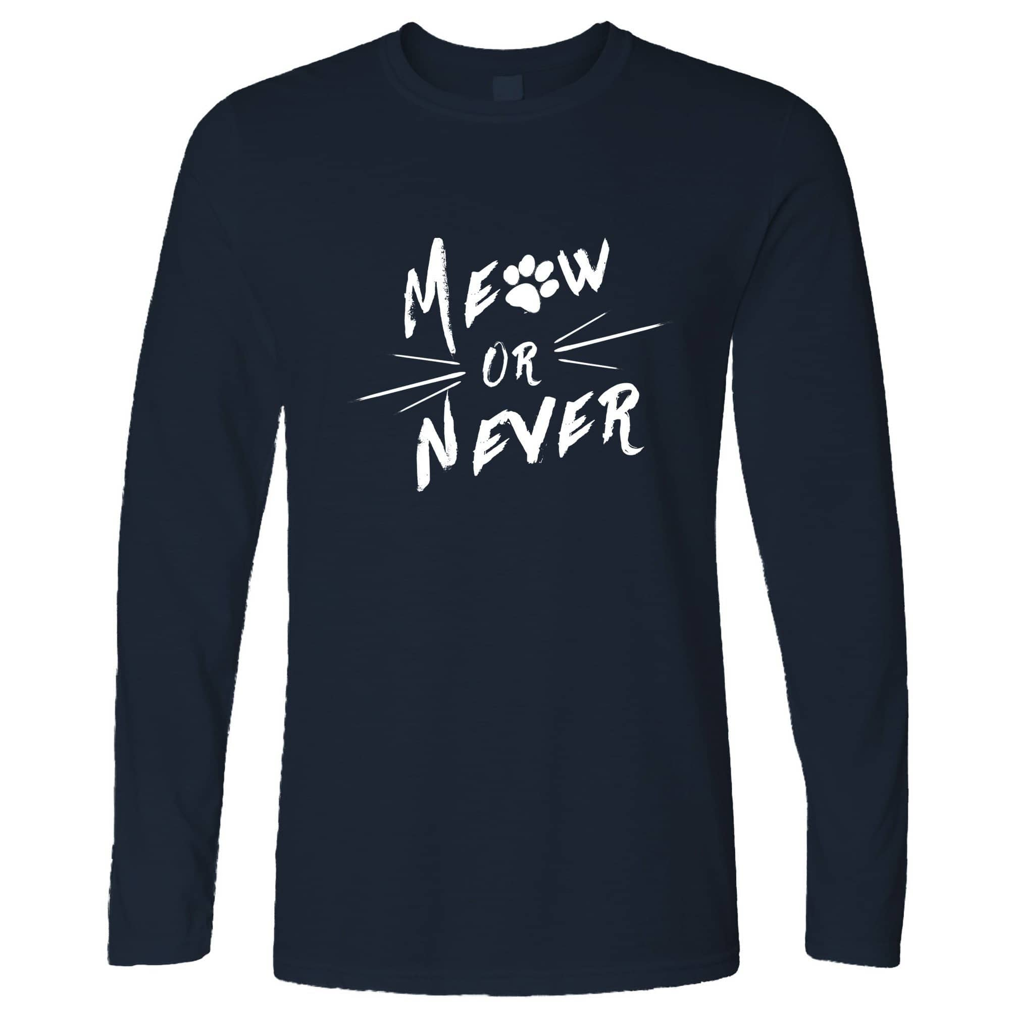 Novelty Pet Long Sleeve Meow Or Never Cat Slogan T-Shirt