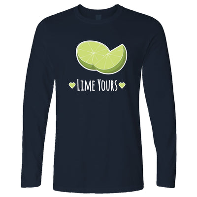Novelty Couples Pun Long Sleeve I'm Yours Lime Joke Slogan T-Shirt