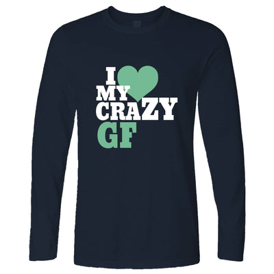 Fun Couples Long Sleeve I Love My Crazy Girlfriend T-Shirt
