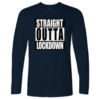 Straight Outta Lockdown Long Sleeve T-Shirt
