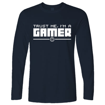 Gaming Long Sleeve Trust Me, I'm a Gamer Slogan T-Shirt