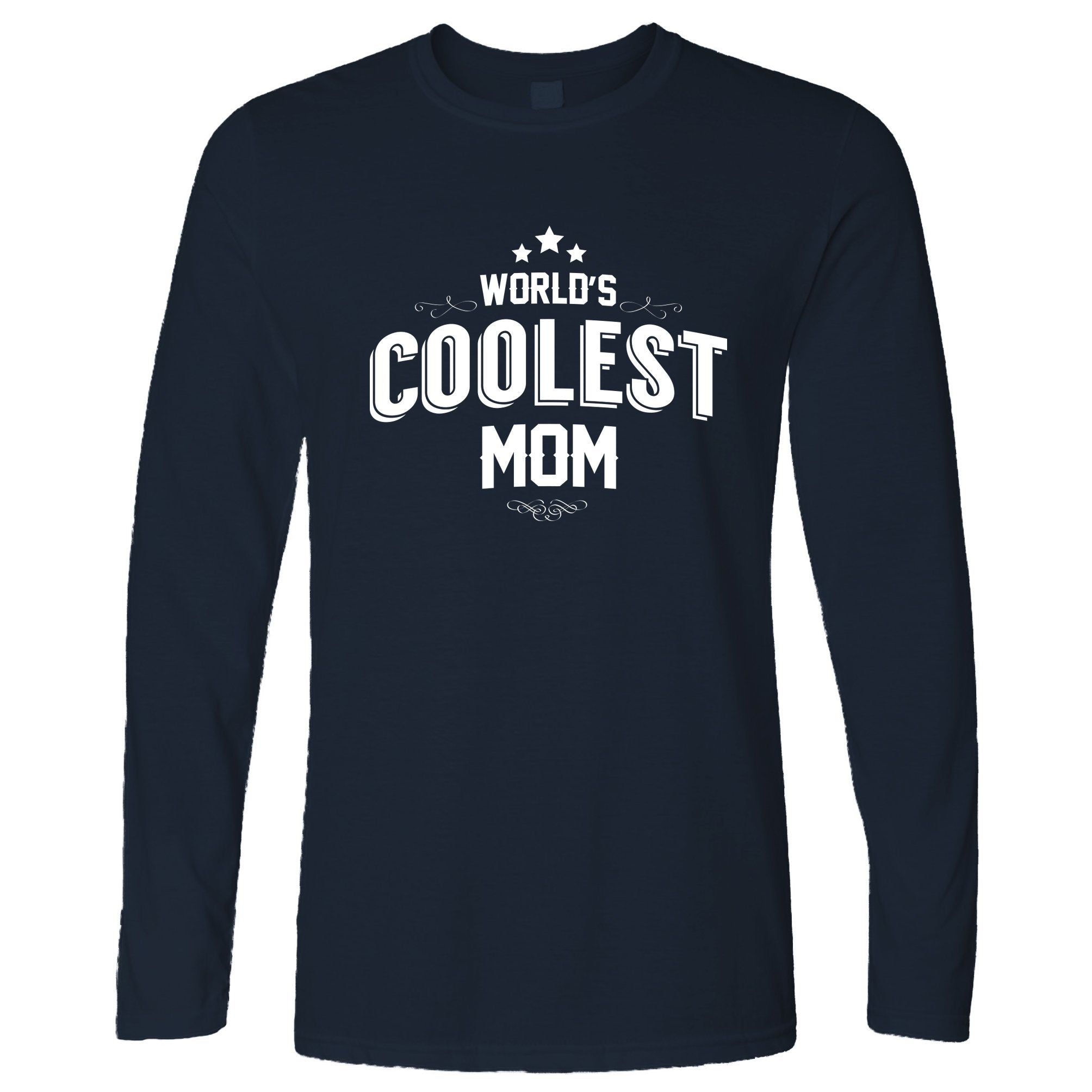 Novelty Long Sleeve Worlds Coolest Mom Slogan T-Shirt