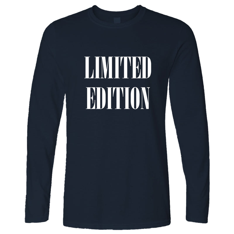 Novelty Birthday Slogan Long Sleeve Limited Edition Text