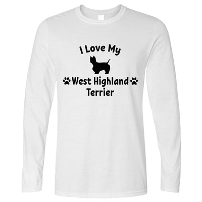Dog Owner Long Sleeve I Love My West Highland Terrier T-Shirt