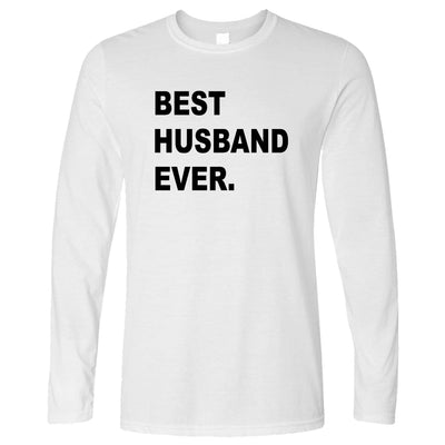 Best Husband Ever Long Sleeve Marriage Family Slogan T-Shirt