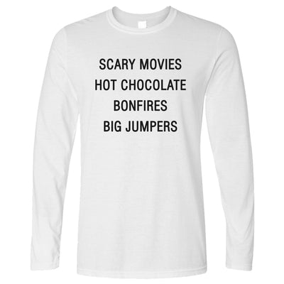 Autumn Long Sleeve Scary Movies, Hot Chocolate, Bonfires T-Shirt