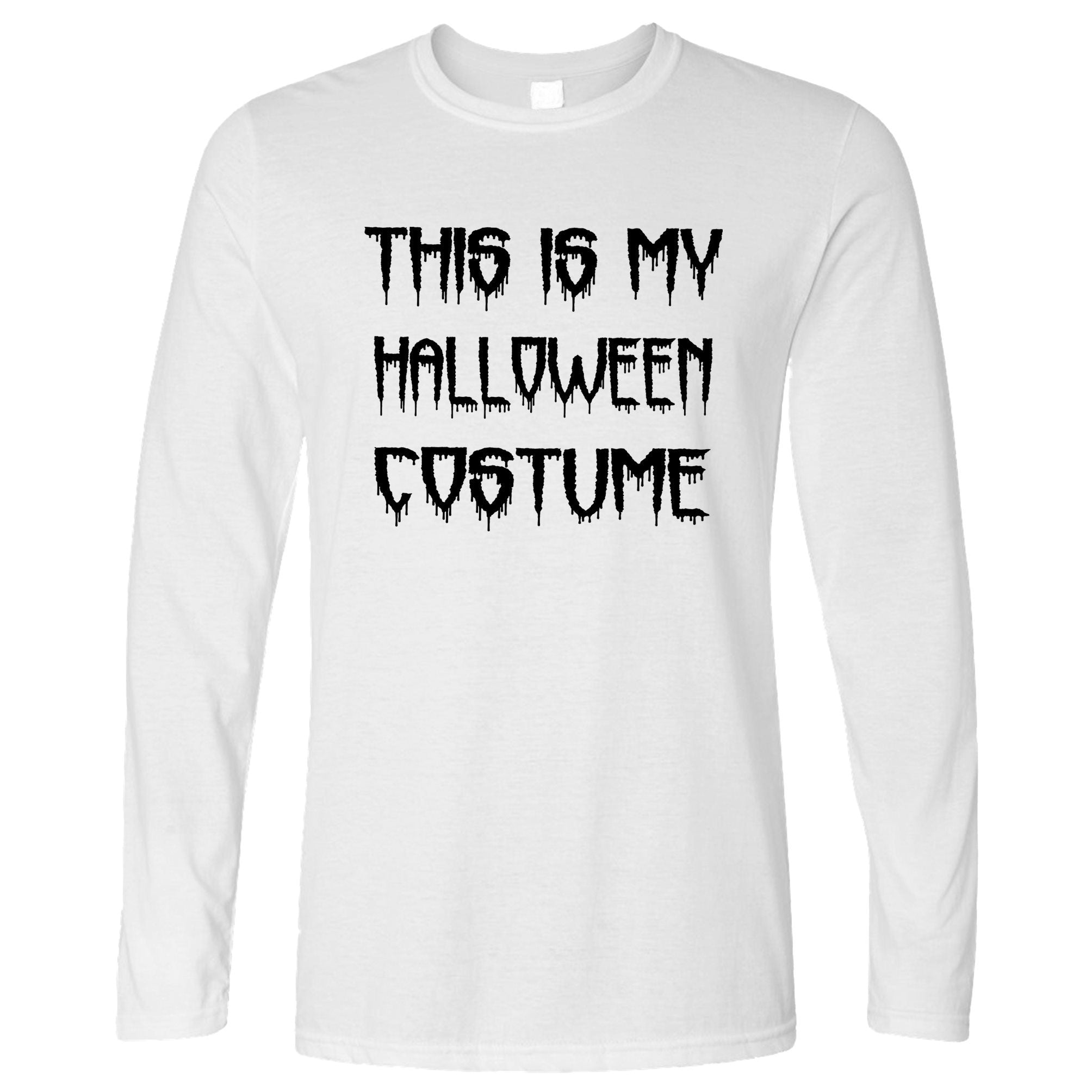 Novelty Halloween Long Sleeve This Is My Costume T-Shirt
