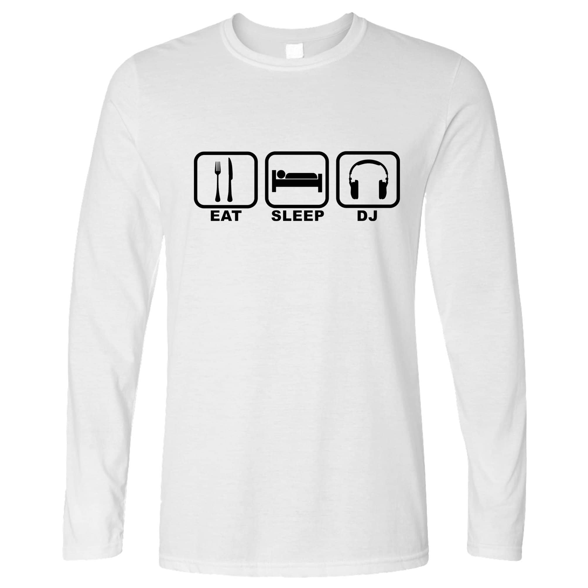 Novelty Long Sleeve Eat, Sleep, Then DJ Symbols T-Shirt