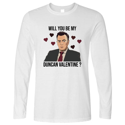 Valentine's Long Sleeve Be My Duncan Valentine T-Shirt