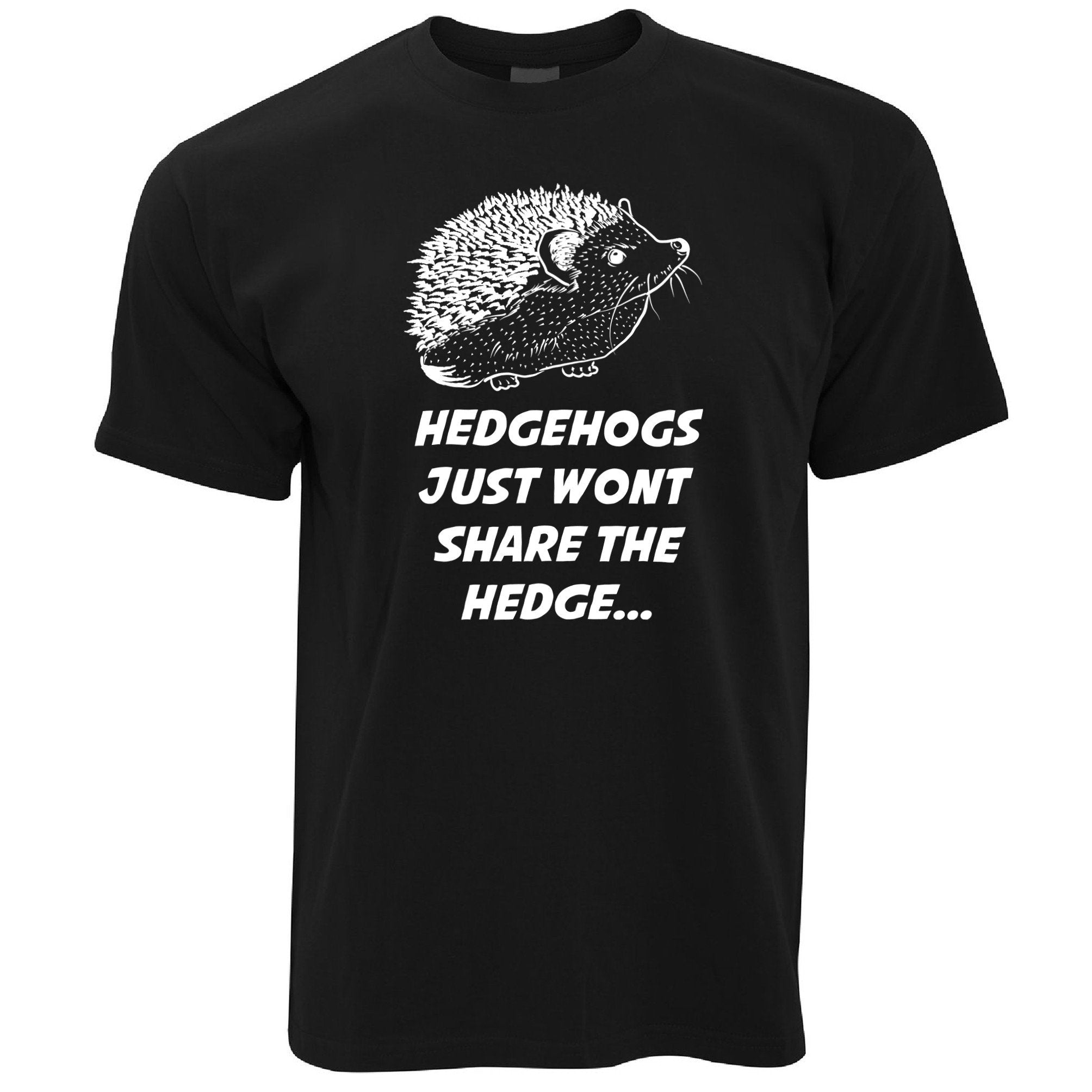 Joke Pun T Shirt Hedgehogs Just Won't Share The Hedge