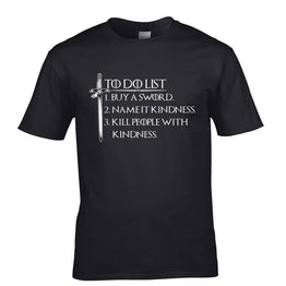 Buy A Sword Name It Kindness Mens T-Shirt