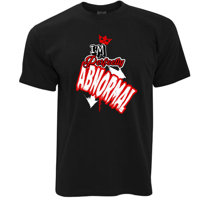 Novelty Weird T Shirt I'm Perfectly Abnormal Slogan