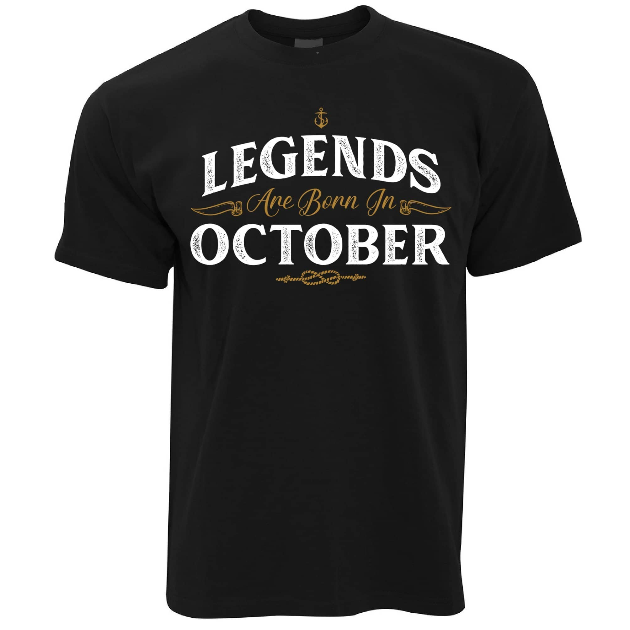 Birthday T Shirt Legends Are Born In October