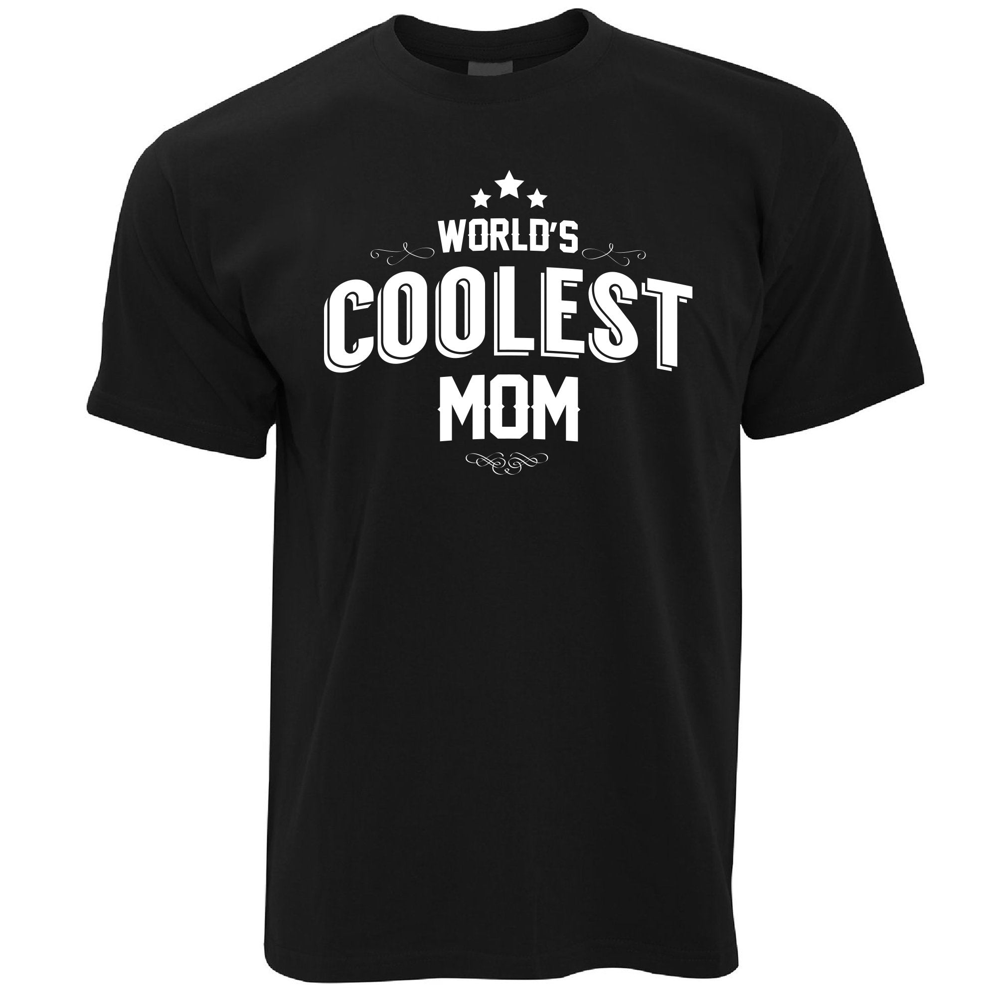 Novelty T Shirt Worlds Coolest Mom Slogan