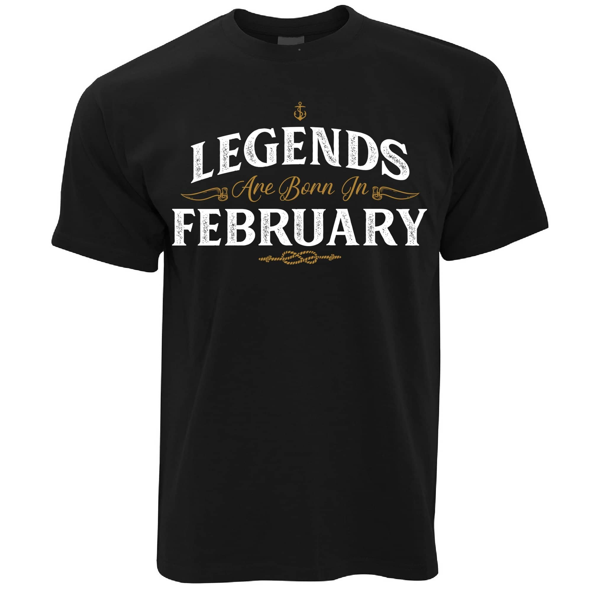 Birthday T Shirt Legends Are Born In February