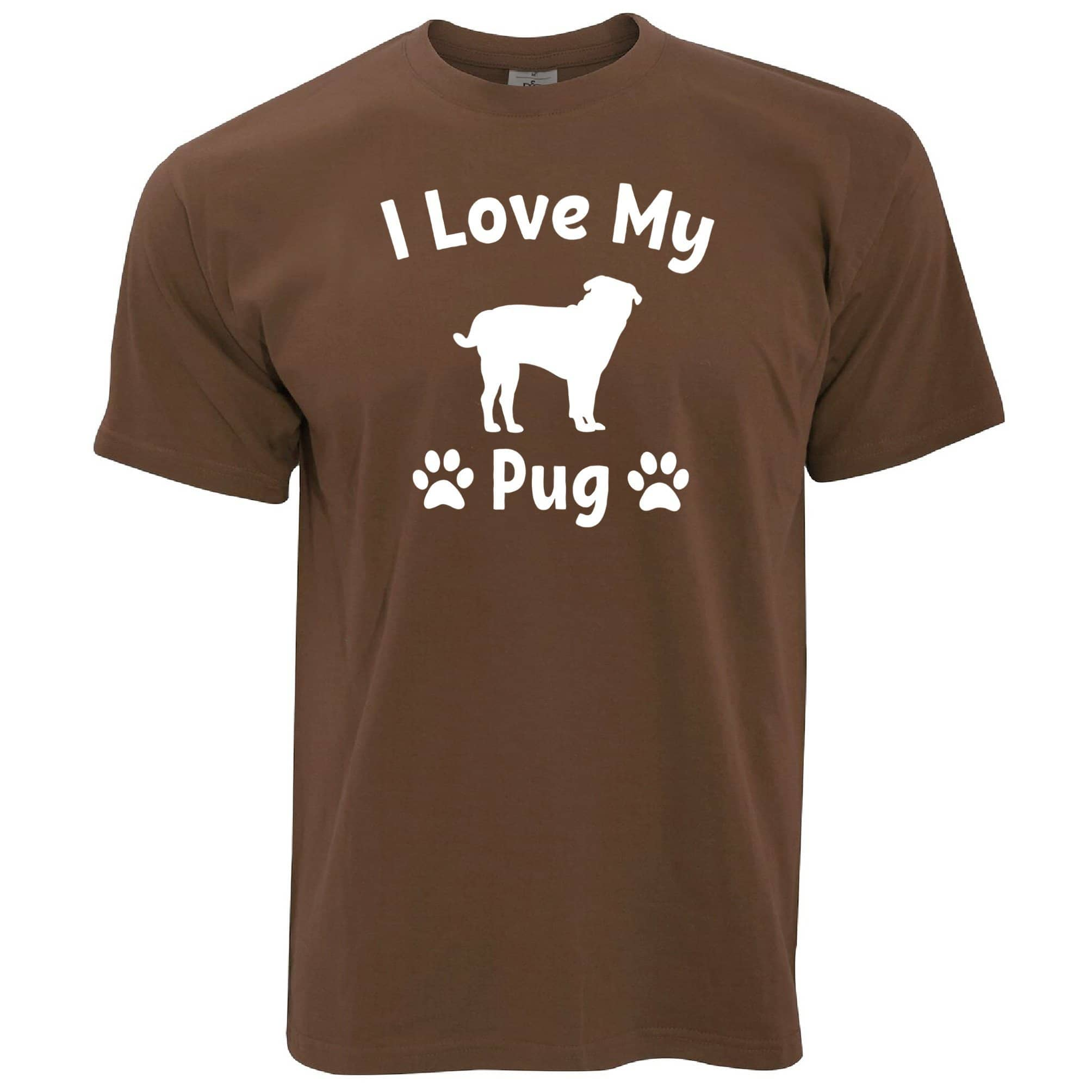 Dog Owner T Shirt I Love My Pug Slogan
