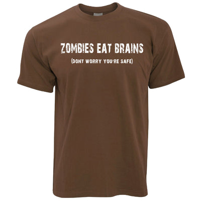 Zombies Eat Brains, You're Safe T-Shirt