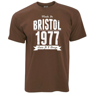 Birthday T Shirt Made In Bristol, England 1977 & Motto