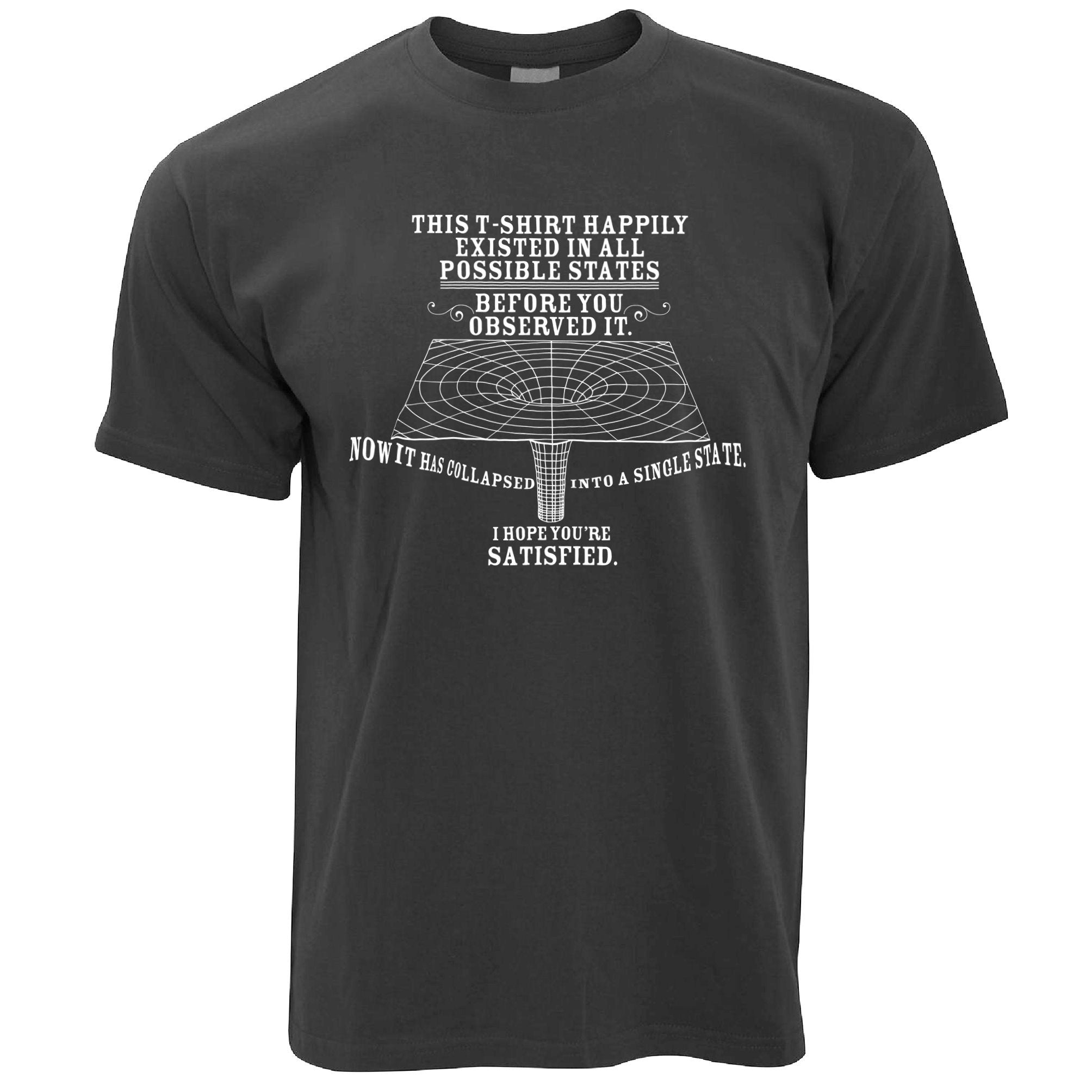 Physics T Shirt Quantum Observer All Possible States