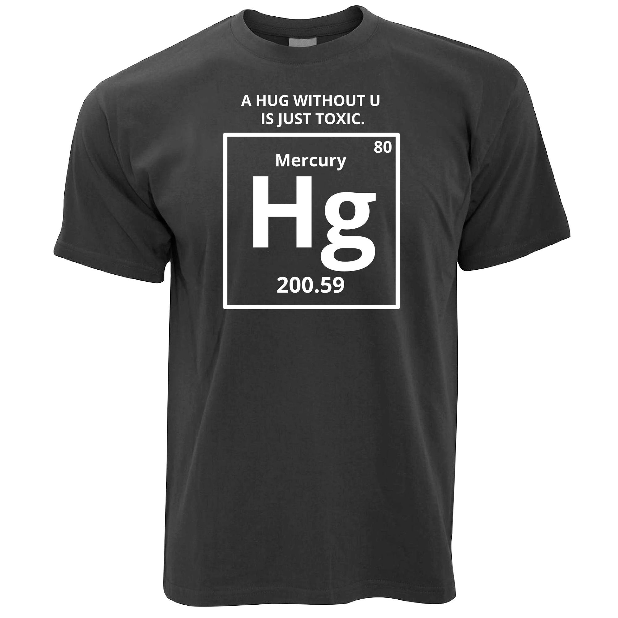 Mens Funny Science T Shirt Mercury Hug Chemistry Joke Tee