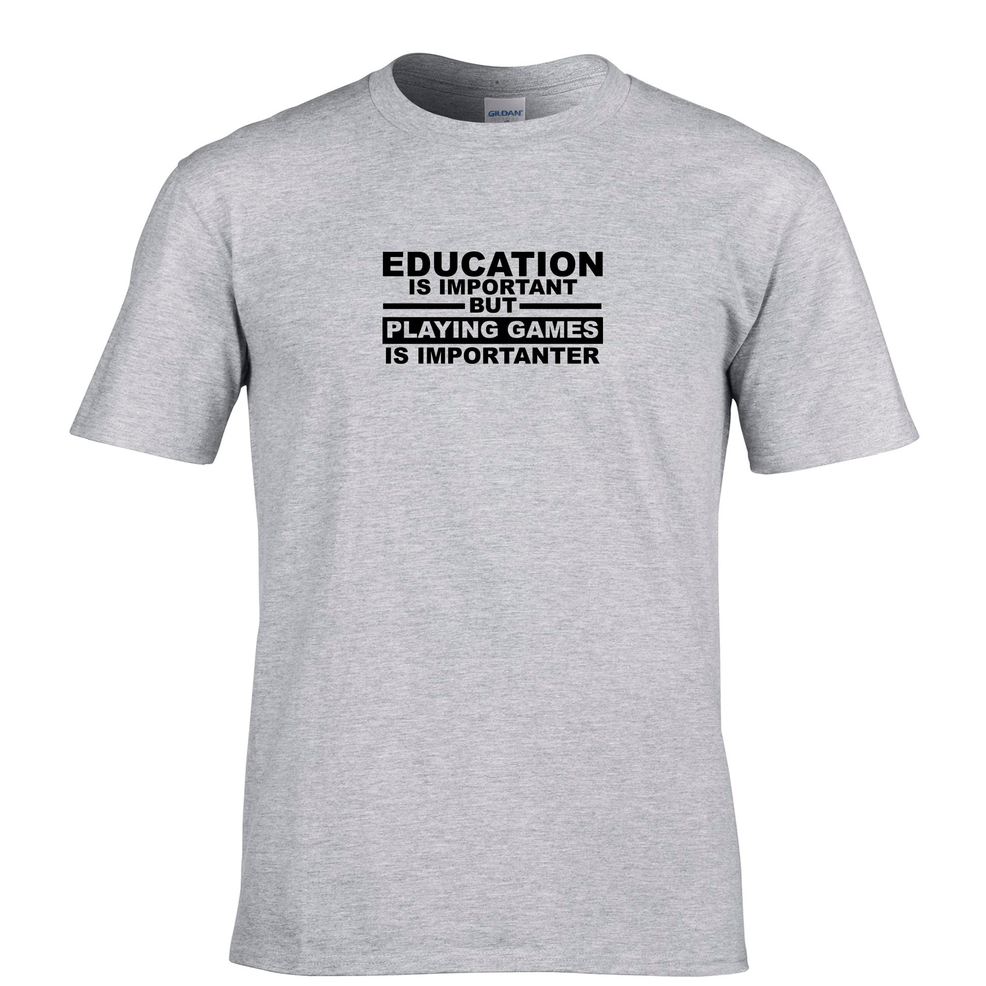 Mens Education T Shirt Playing Games is Importanter Tee