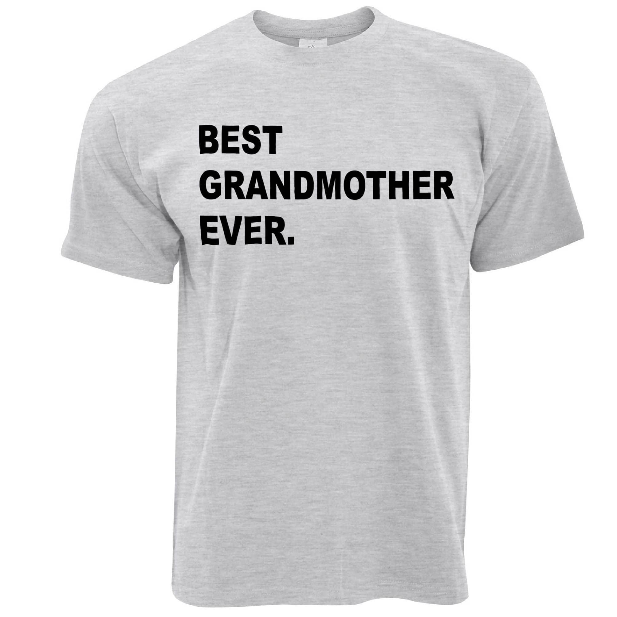 Best Grandmother Ever T Shirt Parent Family Slogan