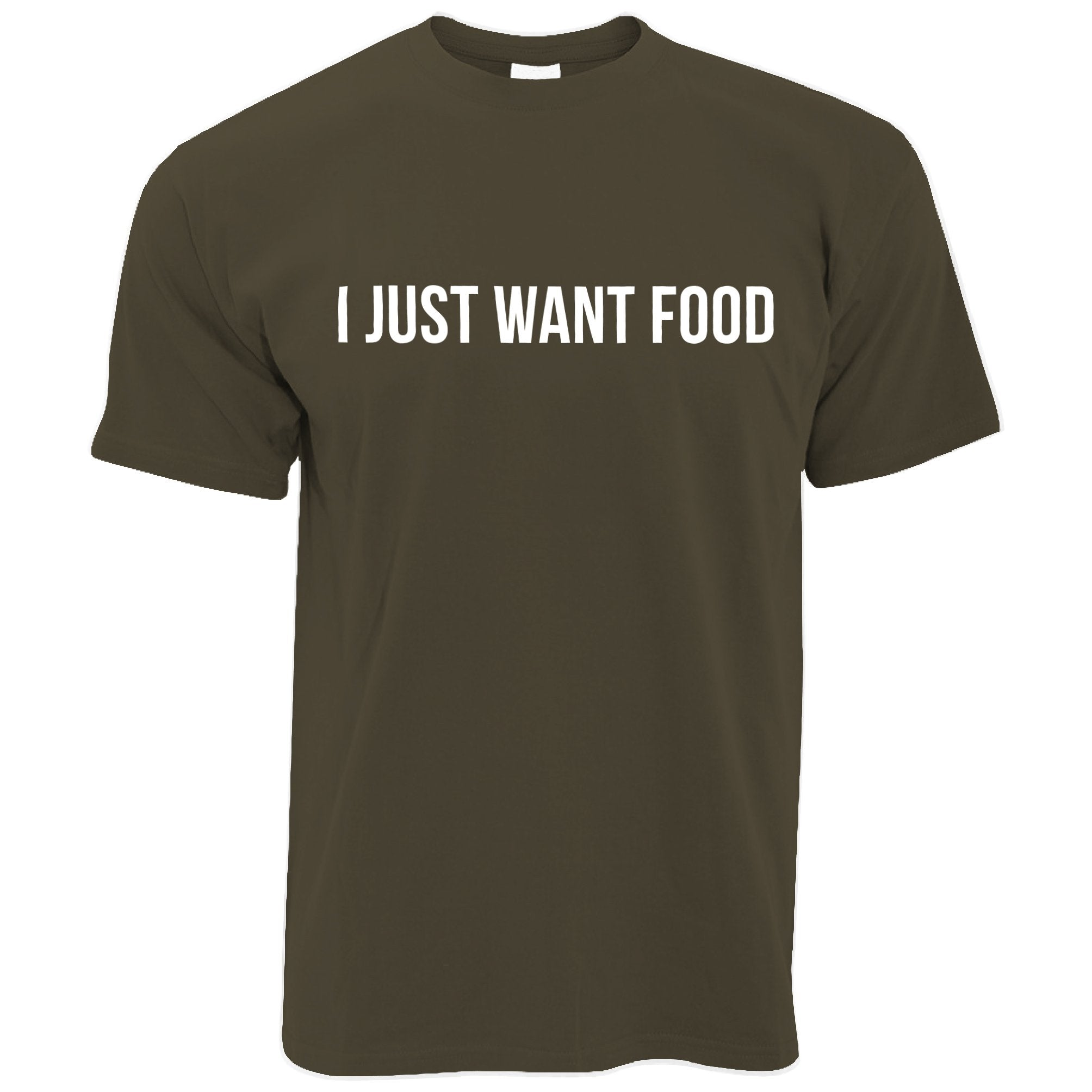 Novelty T Shirt I Just Want Food Slogan