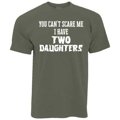 Mens I Have Two Daughters Parenting Joke T Shirt Tee