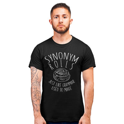 Mens Synonym Rolls T Shirt Just Like Grammar Used To Make Tee