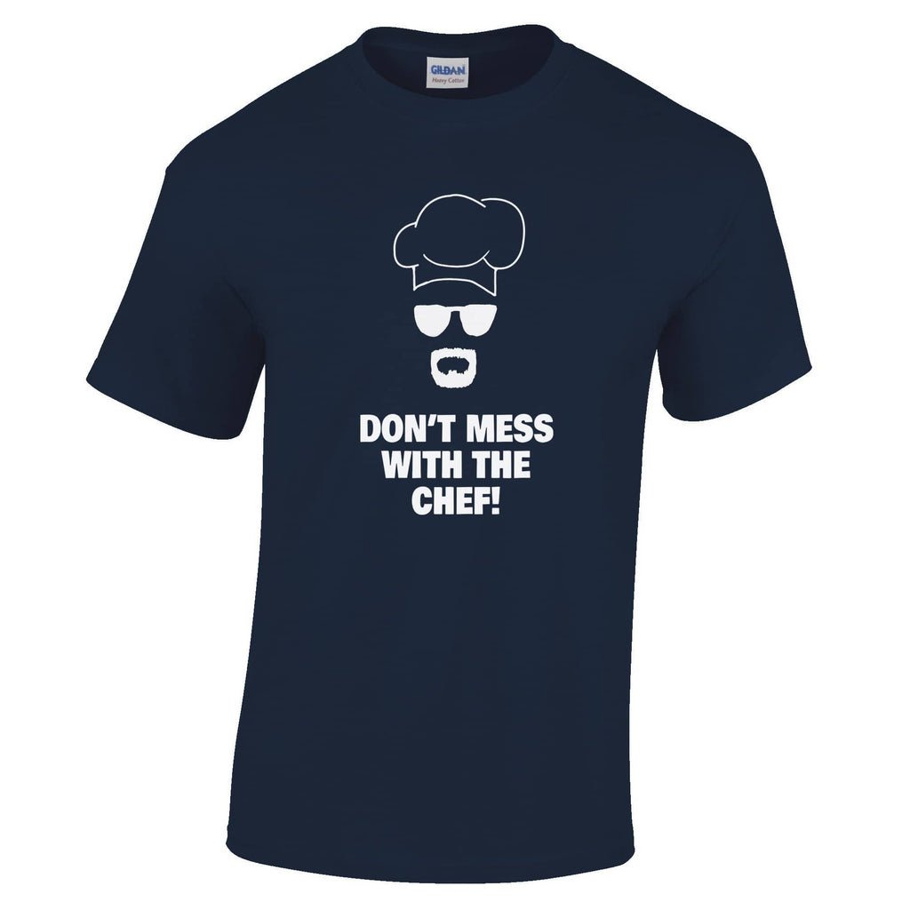 Don't Mess With The Chef Heisenberg Mens T-Shirt