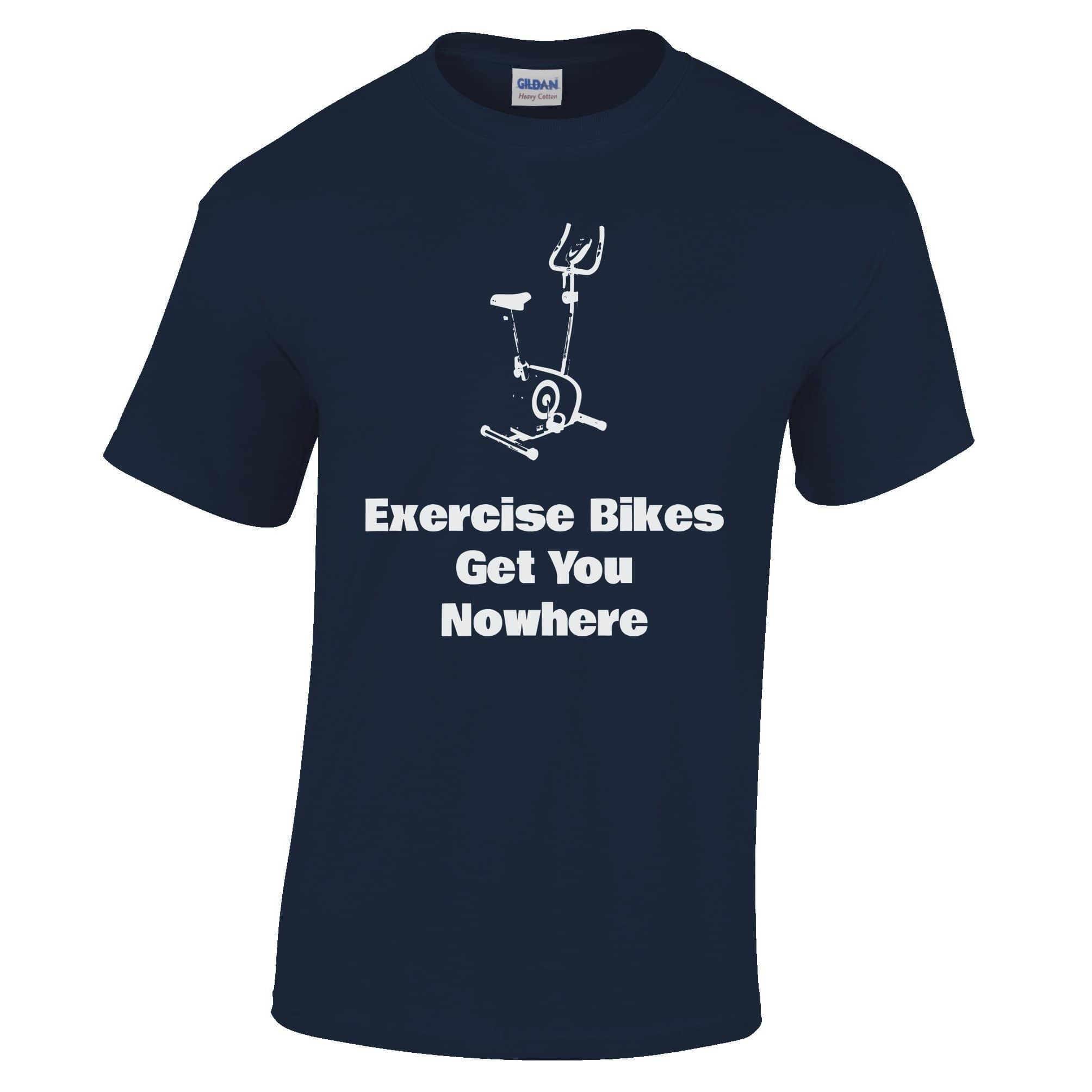 Joke Gym T Shirt Exercise Bikes Get You Nowhere
