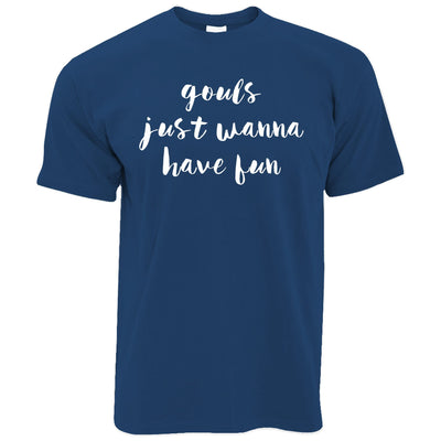 Joke Halloween T Shirt Gouls Just Wanna Have Fun Pun