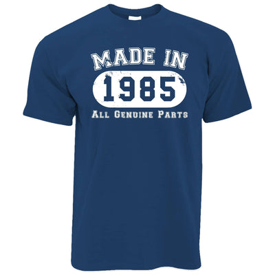 Birthday T Shirt Made in 1985 All Genuine Parts