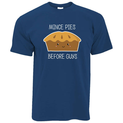 Joke Christmas T Shirt Mince Pies Before Guys Novelty