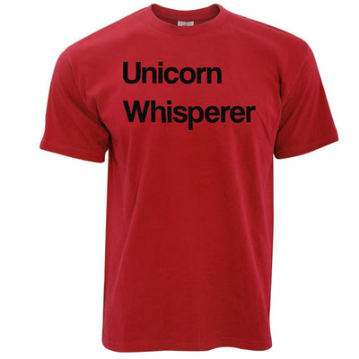 Novelty Mythical T Shirt Unicorn Whisperer