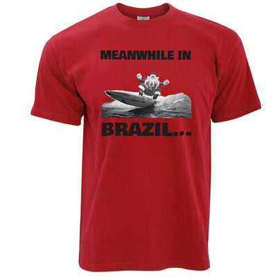 Joke Christmas T Shirt Meanwhile in Brazil Santa
